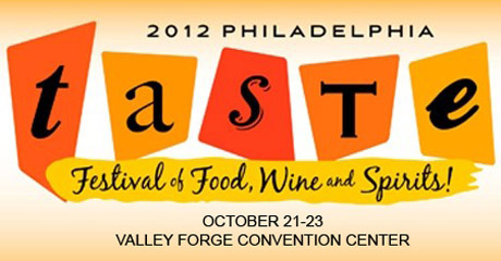 2012 TASTE Philadelphia Festival of Food Wine and Spirits